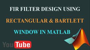 Matlab Code For Fir Filter Design Using Rectangular Window Matlab Code For Fir Filter Design Using Rectangular And Bartlett Window