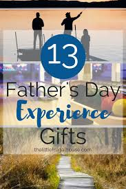 give dad a gift that won t be clutter this father s day give
