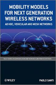 <b>Mobility Models</b> for Next Generation Wireless Networks <b>Paolo Santi</b> ...