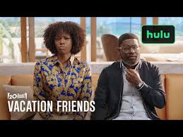 Vacation friends (canada trailer 1) 0:32 0. Vacation Friends Official Trailer Youtube