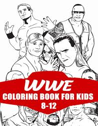 Browse more wwe coloring pages wide range wallpapers. Wwe Coloring Book For Kids 8 12 30 High Quality Coloring Pages Favorite Wwe Color Kima 9798574060292 Amazon Com Books