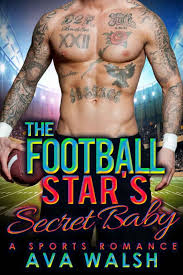 BAD BOY ROMANCE_The Football Star's Secret Baby (Ava Walsh) » p.1 » Global  Archive Voiced Books Online Free