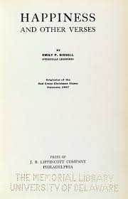 Priscilla Leonard (pseudonym for Emily P. Bissell), (1861-1948). Happiness  and Other Verses (title page). Philadelphia : Lippincott, 1927 – Votes for  Delaware Women