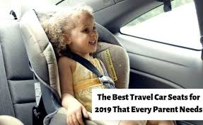 the best travel car seats for 2021 that