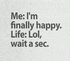 Im Happy Quotes Simple I'm Finally Happy Funny Pictures Quotes Memes Funny Images