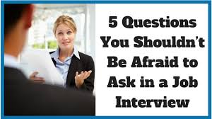 Questions To Ask At Job Interview 5 Questions You Shouldnt Be Afraid To Ask In A Job