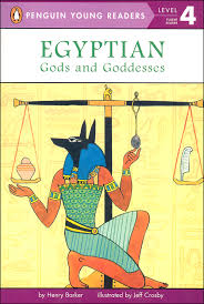Gods And Goddesses Chart Egyptian Gods And Goddesses Penguin Young Readers Level 4