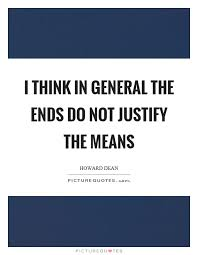 the end does not justify the means essay homework academic   the end does not justify the means essay the end justifies the means school essays