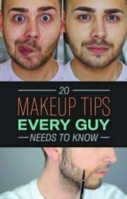20 makeup tips every guy need to know