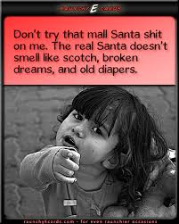 Best Funny Quotes Extraordinary Sad Santa DumbEcards For Even Dumber Occasions Funny Ecards