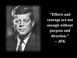 Inspirational Quotes John Fitzgerald Kennedy Quote About Efforts Enchanting Famous Quotes About Life By Famous People