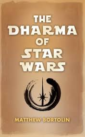 the dharma of star wars wisdom publications