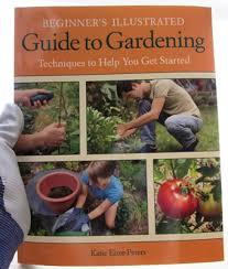 beginner gardening. The \u201cBeginner\u0027s Illustrated Guide To Gardening\u201d Is Everything You Wanted Know About Gardening Beginner