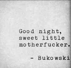 Famous Bukowski Quotes