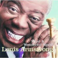 What a Wonderful World by Louis Armstrong - Real Imprints | Louis  armstrong, What a wonderful world, Wonders of the world