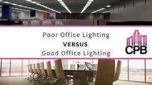 good office lighting. poor office lighting vs good e