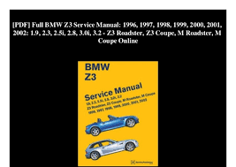 bmw z3 19 2 1996. Wonderful 1996 PDF Full BMW Z3 Service Manual 1996 1997 1998  And Bmw Z3 19 2 1996