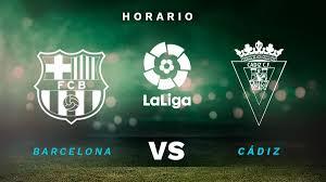 Dónde ver el FC Barcelona - Cádiz de Liga Santander hoy online en directo y  por TV