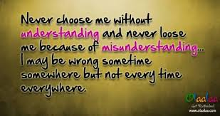 Love Quotes – Never Choose Me Without Understanding And Never ... via Relatably.com