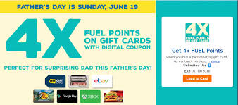 be sure to load your kroger digital coupon to earn 4x fuel points until saay 6 19 when you a paring gift card