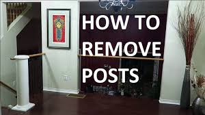 Decorative Interior Columns How To Remove House Wood Column Pillar Post Youtube
