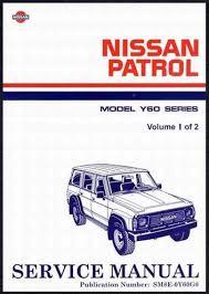 Nissan Patrol GQ Y60 1988 Factory Repair Manual: 2 Volume Set Nissan ...