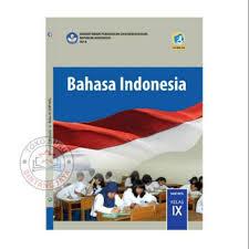 Ingat soal ini hanya untuk latihan saja, ada atau. Buku Bahasa Indonesia Kelas 9 Kurikulum 2013 Revisi 2018 Shopee Indonesia