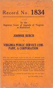 "Johnnie Burch v. Virginia Public Service Company"""