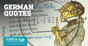 47 Funny Inspiring And Motivational German Quotes To Help You Learn