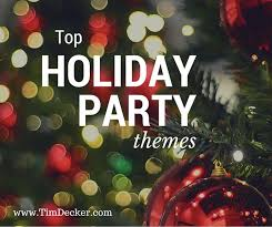 Top Holiday Party Themes: Show your employees how much they are appreciated  by throwing a  Company Christmas ...