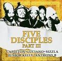 The Five Disciples, Pt. 3