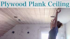 Plywood Plank Ceiling Plywood Faux Plank Ceiling Youtube