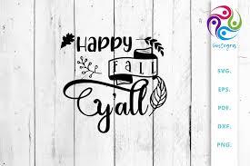 Happy Fall Y All Svg Cut File Graphic By Sintegra Creative Fabrica