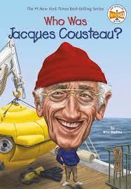 Who Was Jacques Cousteau?: Medina, Nico, Who HQ, Putra, Dede:  2015448482347: Amazon.com: Books