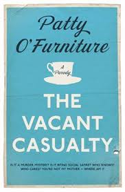 The Vacant Casualty by Patty O Furniture