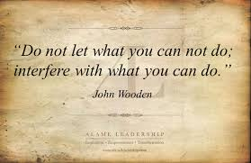 John Wooden Leadership Quotes Stunning John Wooden's Week AL Inspiring Quote On Focusing On What We Can Do