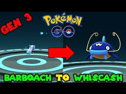 Evolve Barboach Pokemon Go