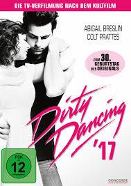 Dirty Dancing '17 - Film 2017 - FILMSTARTS.de