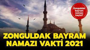 Zonguldak bayram namazı 2021 saat kaçta? Diyanet Zonguldak Kurban Bayramı  namazı saati!