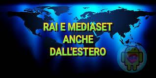 Come vedere la tv italiana in streaming dall'estero ...