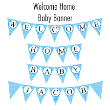 Welcome Home Baby Boy Banner 7 Best Photos Of Welcome Baby Banner Banner Welcome Baby