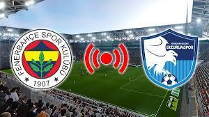 Fenerbahçe BB Erzurumspor maçı canlı izle video