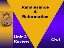 renaissance reformation unit review ch essay questions  1 renaissance reformation unit 2 review ch 1
