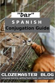 Dar Conjugation The Complete Guide On How To Conjugate Dar
