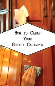 sensational how to clean grease buildup on kitchen cabinets how to grease remove grease from painted