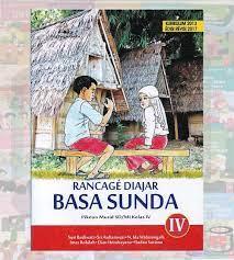 Oleh admin diposting pada 28 desember 2015. Buku Bahasa Sunda Sd Kurikulum 2013 Revisi 2017 Info Terkait Buku