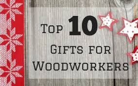 top gifts for woodworkers banner