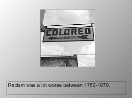 photo essay racial segregation <ul><li>racism was a lot worse between 1750 1970