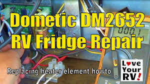 dometic dm rv refrigerator repair dometic dm2652 rv refrigerator repair