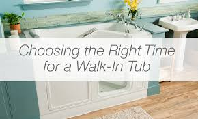 choosing the right time for a walk in tub american standard safety tubs